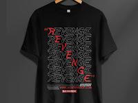 Design T-Shirt Streetwear Revenge (Kaos Balas Dendam)