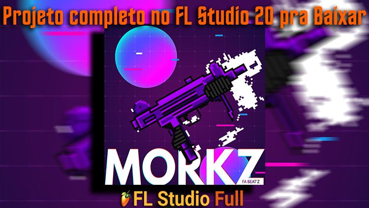 Projeto completo no FL Studio 20 pra Baixar - MORKZ Free Drill Beat