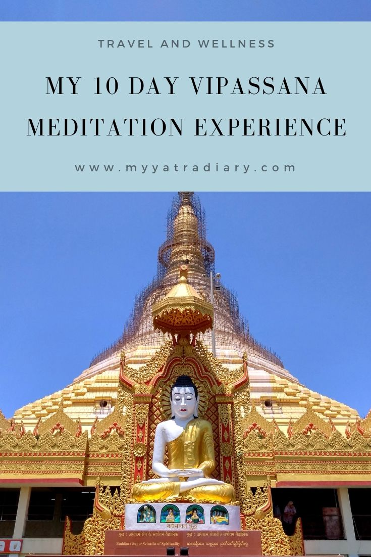 My 10 day Vipassana Meditation Experience