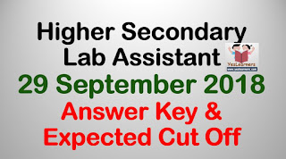 Higher Secondary Lab Assistant September 29 Answer Key & Expected Cut Off