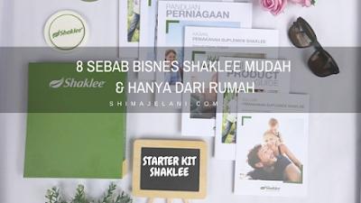 8 Sebab Bisnes Shaklee Mudah & Hanya Dari Rumah