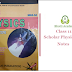 Scholar Series Physics Subjective Notes Class 11 1st Year Notes