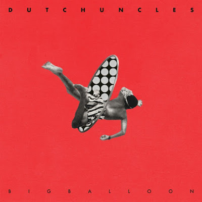 Dutch Uncles - Big Balloon Memphis Industries - 2017