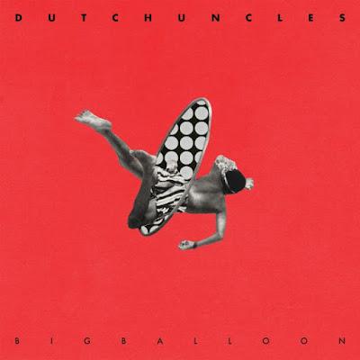 dutch_uncles_bb_packshot_rgb-1479270635-640x640 Dutch Uncles - Big Balloon
