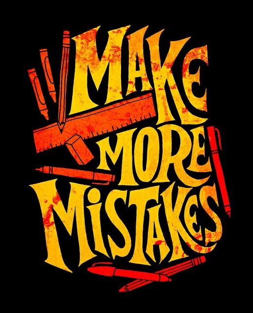 make-more-mistakes-black-bg-getpics