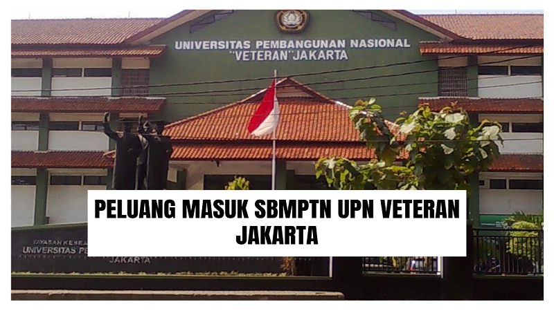 Peluang Masuk SBMPTN UPN VETERAN Jakarta 2021/2022