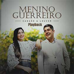 Canção e Louvor (Playback) - Menino Guerreiro