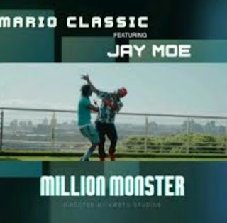 DOWNLOAD AUDIO | Mario Classic ft Jay Moe - Million monster mp3