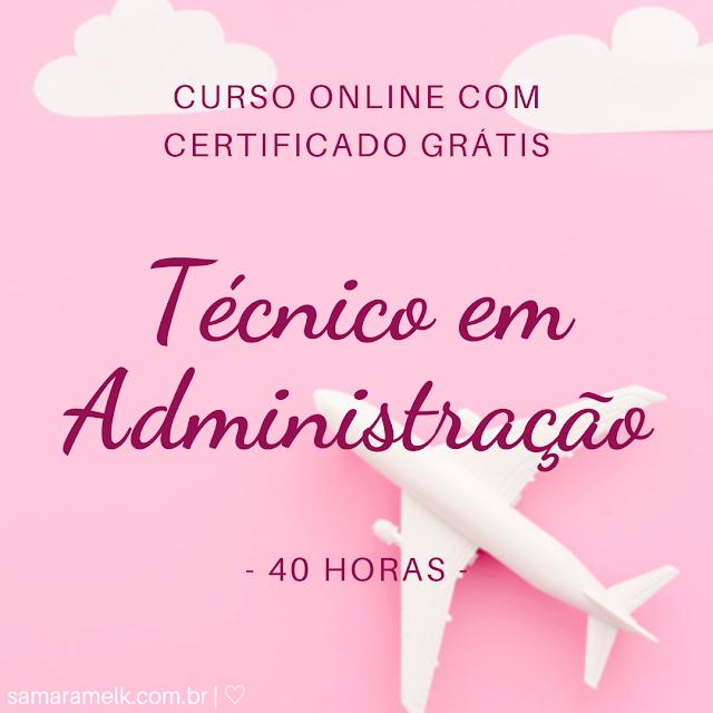 Curso online gratuito com certificado - Técnico em Administração