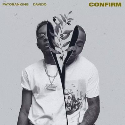 Patoranking ft Davido - Confirm