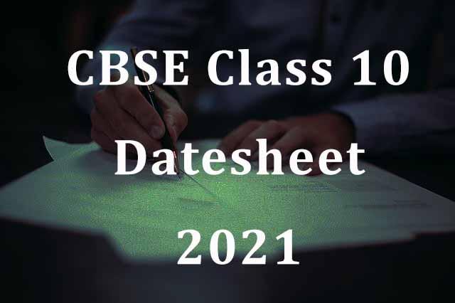 CBSE Class 10 Datesheet 2021 Download