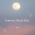 National Moon Day - 20th July, 2021 | History | Traditions | Download Images, Pictures, Wallpapers, Wishes and Quotes
