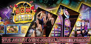Situs Judi Slot BOMSLOT