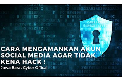 Cara Mengamankan akun social media agar tidak kena hack !