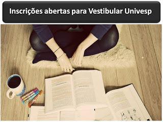 Inscrições abertas para Vestibular Univesp