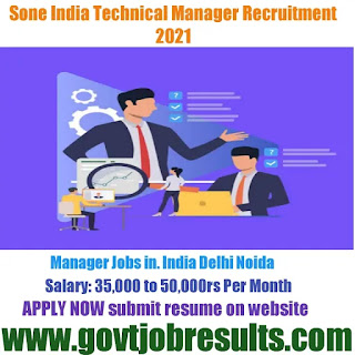 Sone Indian Group Technical Support Manager Recruitment 2021-22