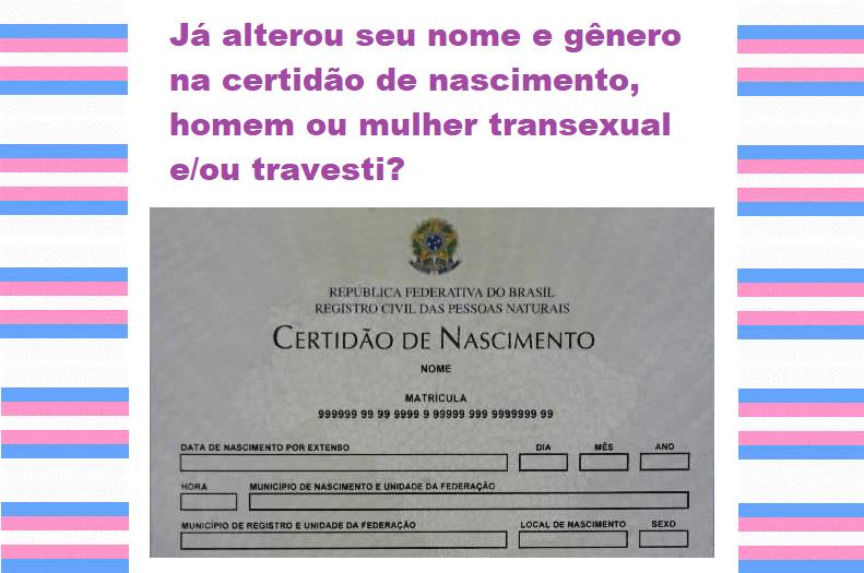 05a4f8fade948 Como mudar seu nome e gênero na certidão de nascimento