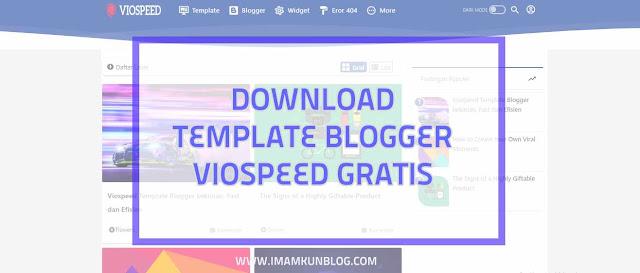 Download Viospeed Template Blogger Super Cepat