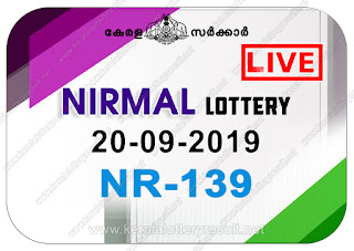 KeralaLotteryResult.net, kerala lottery kl result, yesterday lottery results, lotteries results, keralalotteries, kerala lottery, keralalotteryresult, kerala lottery result, kerala lottery result live, kerala lottery today, kerala lottery result today, kerala lottery results today, today kerala lottery result, Nirmal lottery results, kerala lottery result today Nirmal, Nirmal lottery result, kerala lottery result Nirmal today, kerala lottery Nirmal today result, Nirmal kerala lottery result, live Nirmal lottery NR-139, kerala lottery result 20.09.2019 Nirmal NR 139 20 September 2019 result, 20 09 2019, kerala lottery result 20-09-2019, Nirmal lottery NR 139 results 20-09-2019, 20/09/2019 kerala lottery today result Nirmal, 20/9/2019 Nirmal lottery NR-139, Nirmal 20.09.2019, 20.09.2019 lottery results, kerala lottery result September 20 2019, kerala lottery results 20th September 2019, 20.09.2019 week NR-139 lottery result, 20.9.2019 Nirmal NR-139 Lottery Result, 20-09-2019 kerala lottery results, 20-09-2019 kerala state lottery result, 20-09-2019 NR-139, Kerala Nirmal Lottery Result 20/9/2019