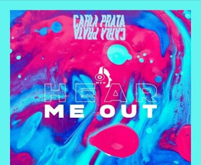 Carla Prata - Hear Me Out (Afro Pop) 2019.