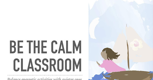 Creating a Calm Classroom- Supporting Our Students | Mundo de Pepita