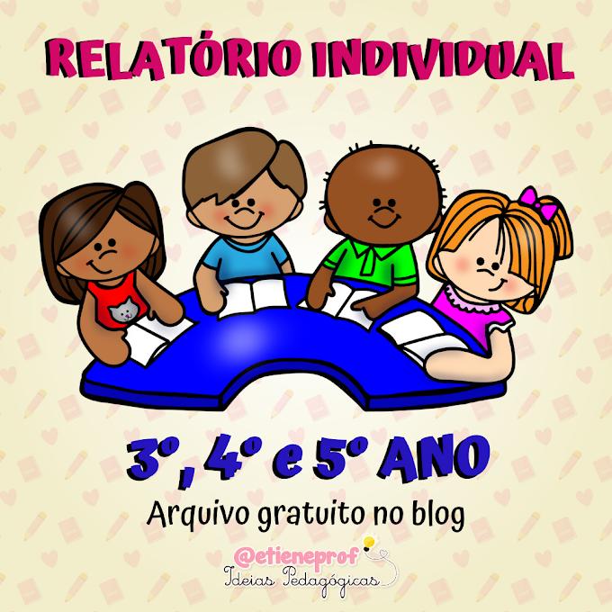 RELATÓRIO INDIVIDUAL - 3º, 4º E 5º ANO