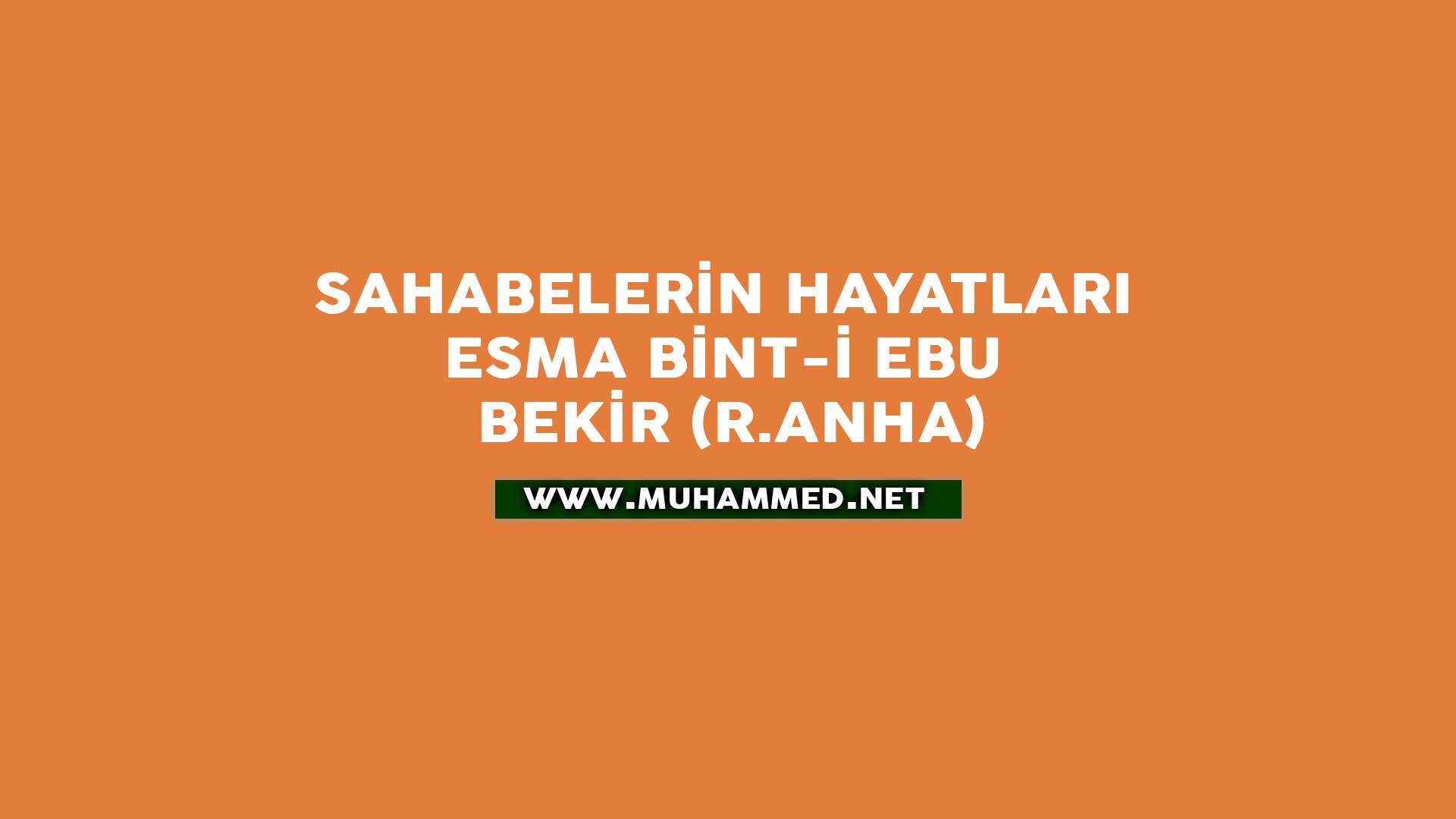 Esma bint-i Ebu Bekir (r.anha)