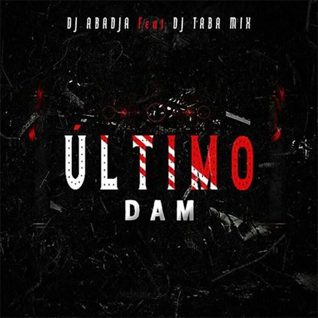 Dj Abadja feat. Dj Taba Mix - Ultimo Dam (instrumental) Download mp3