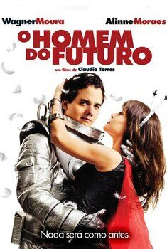 O Homem do Futuro Torrent - WEB-DL 1080p Nacional