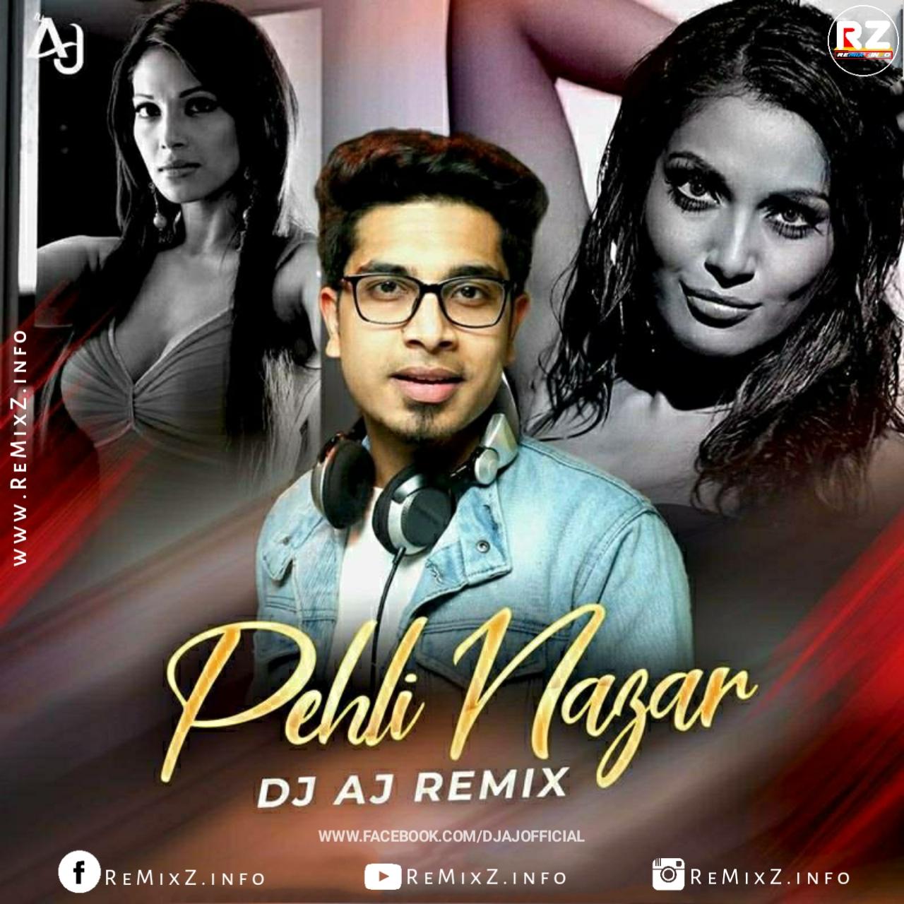 pehli-nazar-mein-dj-aj-remix.jpg