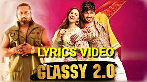 Glassy 2.0 Lyrics - Jabariya Jodi - Yo Yo Honey Singh