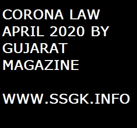 CORONA LAW APRIL 2020 BY GUJARAT MAGAZINE