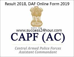 UPSC CAPF Result 2018 Announced @upsc.gov.in, Online DAF will be available from 14 January. UPSC CAPF Exam 2018 was held on 12 August 2018
