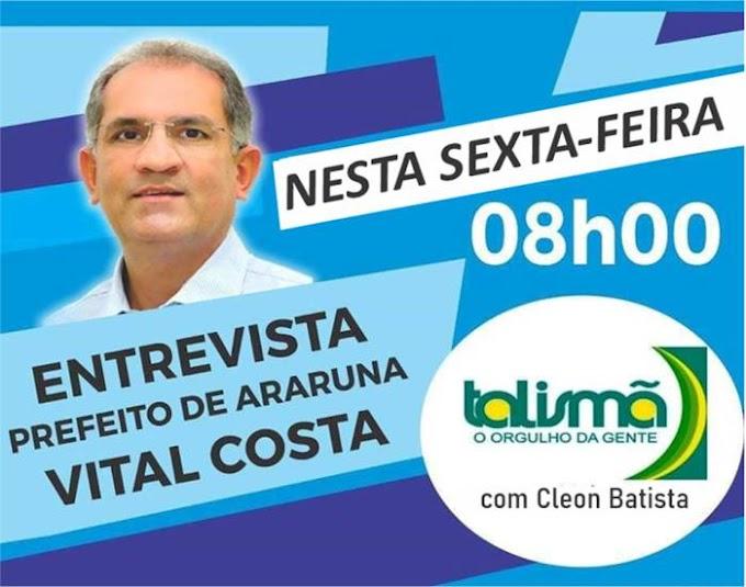 Prefeito de Araruna concede entrevista à rádio Talismã FM nesta sexta-feira (23)