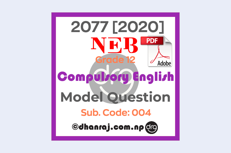 Compulsory-English-Grade-12-XII-Model-Question-Paper-of-2077-2020-with-Subject-Code-004-NEB