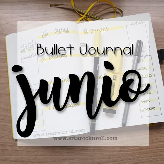 bullet journal junio 2018 el blog de la srta rock roll