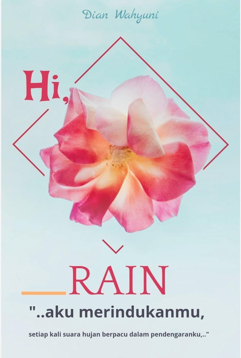 HI, RAIN! (Cerpen Fiksi)  Part. 1