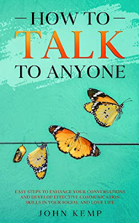 How to talk to anyone - Self help and communication skills book promotion sites John Kemp