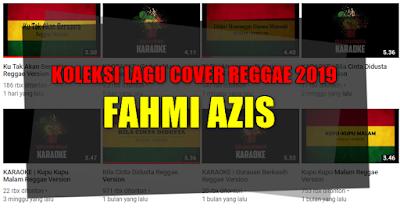 Fahmi Azis Reggae Cover 2019