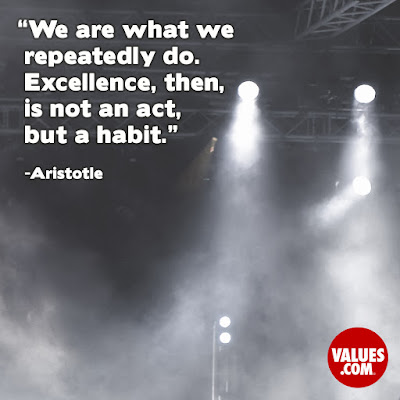 Excellence Becomes A Habit Quote