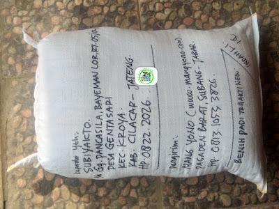 Benih padi yang dibeli    SUBIYAKTO Cilacap, Jateng. (Setelah packing karung ).
