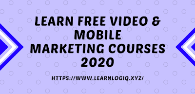 Ultimate Video & Mobile Marketing Free Courses 2020