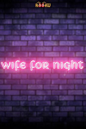 Wife For Night 2020 Kooku S01 ORG Hindi Hot Web Series