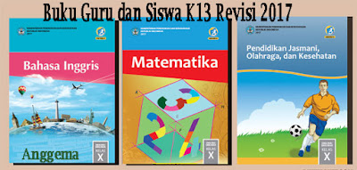 Buku SMA kelas X Kurikulum 2013  Edisi Revisi 2017