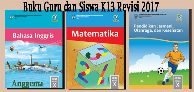 File Pendidikan Buku Kurikulum 2013 kelas X Edisi Revisi 2017 siswa dan guru