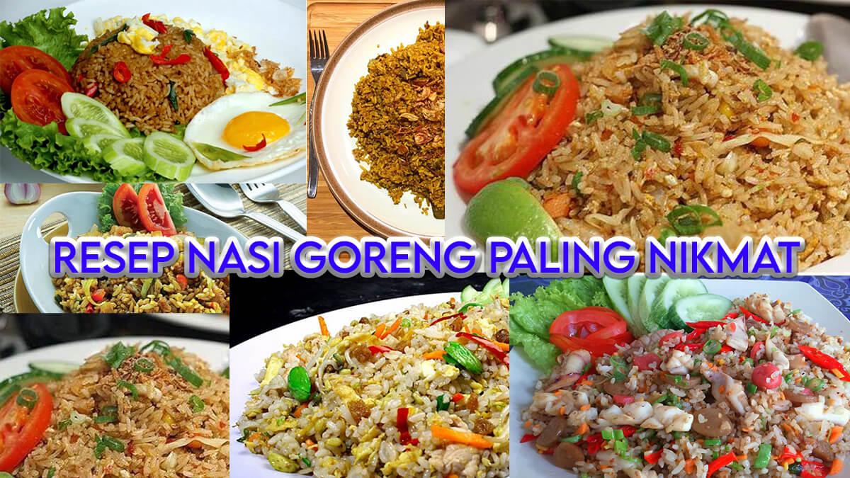 10 Resep Nasi Goreng Paling Nikmat