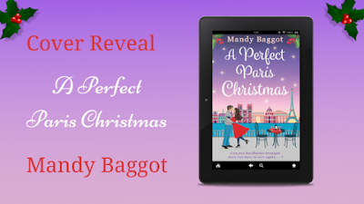 Cover Reveal A Perfect Paris Christmas ~ Mandy Baggot