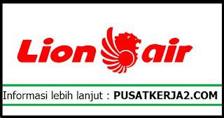 Lowongan Kerja Lion Air SMA SMK D3 S1 Desember 2019