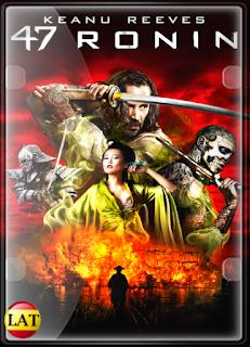47 Ronin: La Leyenda del Samurai (2013) DVDRIP LATINO