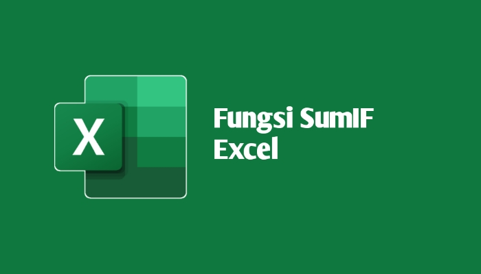 Fungsi Sumif Excel